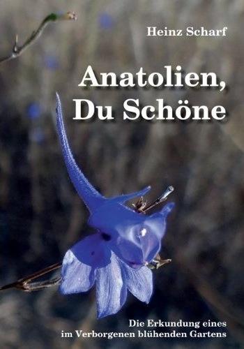 Anatolien, du schöne, Heinz Scharf